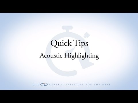 CID Quick Tips Acoustic Highlighting